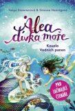 Alea - dívka moře: Kouzlo Vodních panen - Tanya Stewnerová