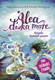 Alea - dívka moře: Kouzlo Vodních panen (pro začínající čtenáře) - Tanya Stewnerová