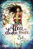 Alea - dívka moře: Síla přílivu - Tanya Stewnerová