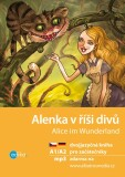 Alenka v říši divů A1/A2 (NJ–ČJ) - Jana Navrátilová, ...