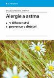 Alergie a astma v těhotenství, prevence v dětství - Jiří Novák, ...