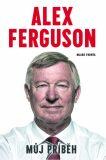 Můj příběh - Alex Ferguson