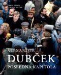 Alexander Dubček - Karol Kállay, ...