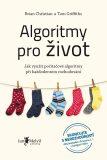 Algoritmy pro život - Brian Christian, Tom Griffiths
