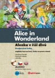 Alenka v říši divů - Alice in Wonderland - Lewis Carroll