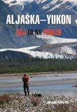 Aljaška-Yukon - Miroslav Podhorský