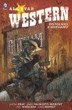 All Star Western 1: Pistolníci z Gothamu - Jimmy Palmiotti, Gray Justin
