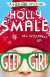 All Wrapped Up, Geek Girl Special - Holly Smale
