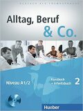 Alltag, Beruf & Co. 2 - Kursbuch + Arbeitsbuch mit Audio-CD zum Arbeitsbuch - Becker Norber, Braunert Jörg
