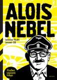 Alois Nebel - kreslená románová trilogie - Jaroslav Rudiš