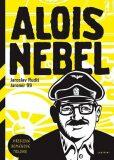 Alois Nebel - trilogie - Jaroslav Rudiš