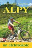 Alpy na elektrokole - Anna Rink,  Christopher Macht