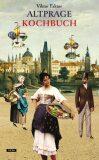 Altprager Kochbuch - Viktor Faktor