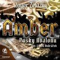 Amber 2 - Pušky Avalonu - Roger Zelazny