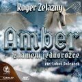 Amber 3 - Znamení jednorožce - Roger Zelazny
