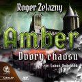 Amber 5 - Dvory Chaosu - Roger Zelazny