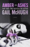 Amber to Ashes - Gail McHughová