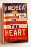America Is Not the Heart - Elaine Castillo