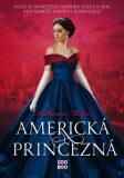 Americká princezná - Katharine McGeeová