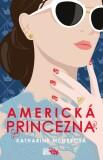 Americká princezna - Katharine McGeeová