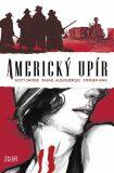 Americký upír - Scott Snyder
