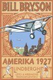Amerika 1927 - Bill Bryson