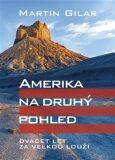 Amerika na druhý pohled - Gilar Martin