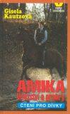 Amika Vítězství a prohry - Gisela Kautzová
