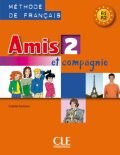 Amis et compagnie 2: Livre de l´éleve - Samson Colette