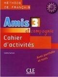 Amis et compagnie 3: Cahier d´activités - Colette
