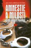 Amnestie a milosti - Jan Stach, Miroslav Kučera