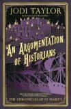 An Argumentation of Historians - Jodi Taylor