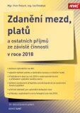 Zdanění mezd, platů a ostatních příjmů ze závislé činnosti v roce 2018 - Petr Pelech, Iva Rindová