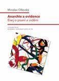 Anarchie a evidence - Miroslav Olšovský