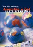 Anarchie a řád ve světové politice - Pavel Barša, Ondřej Císař