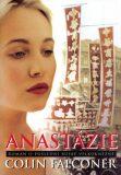 Anastázie - Colin Falconer
