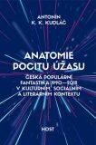 Anatomie pocitu úžasu - Antonín K. K. Kudláč