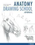 Anatomy Drawing School 2: Animals - György Fehér, ...