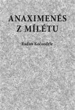 Anaximenés z Mílétu - Radim Kočandrle