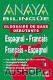 Anaya Bilingüe Espaňol-Francés/Espaňol - kolektiv