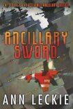 Ancillary Sword - Ann Leckieová