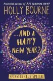 ...And a Happy New Year? - Holly Bourneová