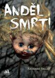 Anděl smrti - Richard Sklář