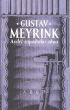 Anděl západního okna - Gustav Meyrink