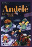 Andělé na vánoční pouti - Ingrid Biermannová, ...