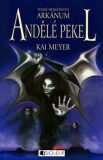 Andělé pekel - Kai Meyer, Loewe Verlag