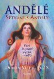 Andělé: Setkání s anděly - Doreen Virtue