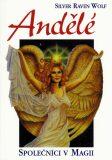 Andělé-společníci v magii - Silver RavenWolf