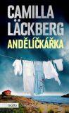 Andělíčkářka - Camilla Läckberg