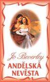 Andělská nevěsta - Jo Beverley